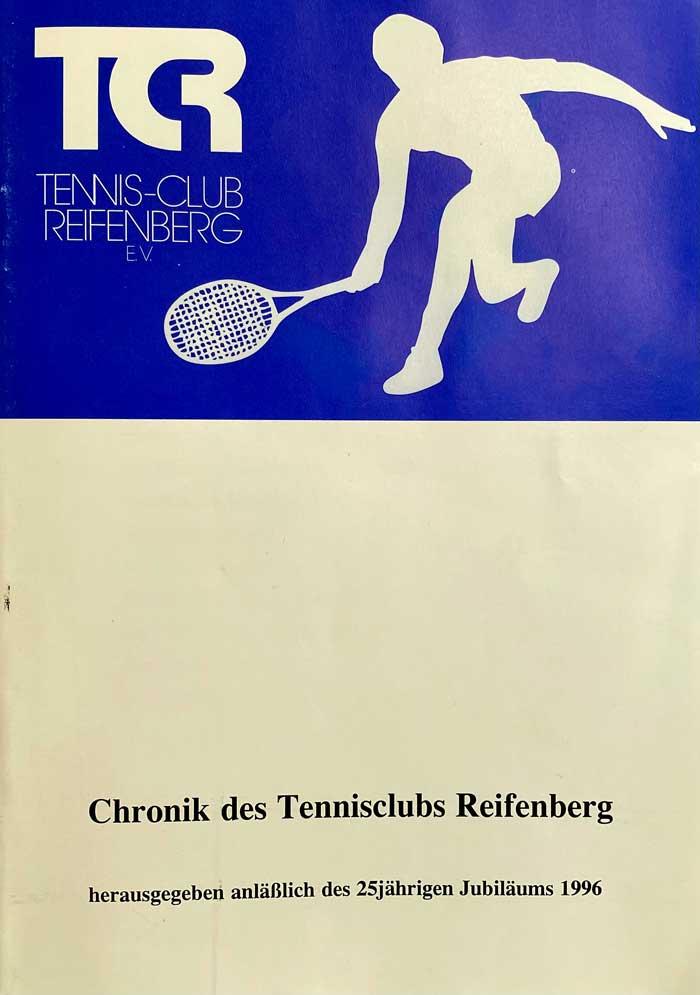 Festschrift zum 25jährigen Jubiläum des Tennis-Club Reifenberg e.V.